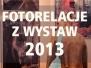 wystawy 2013